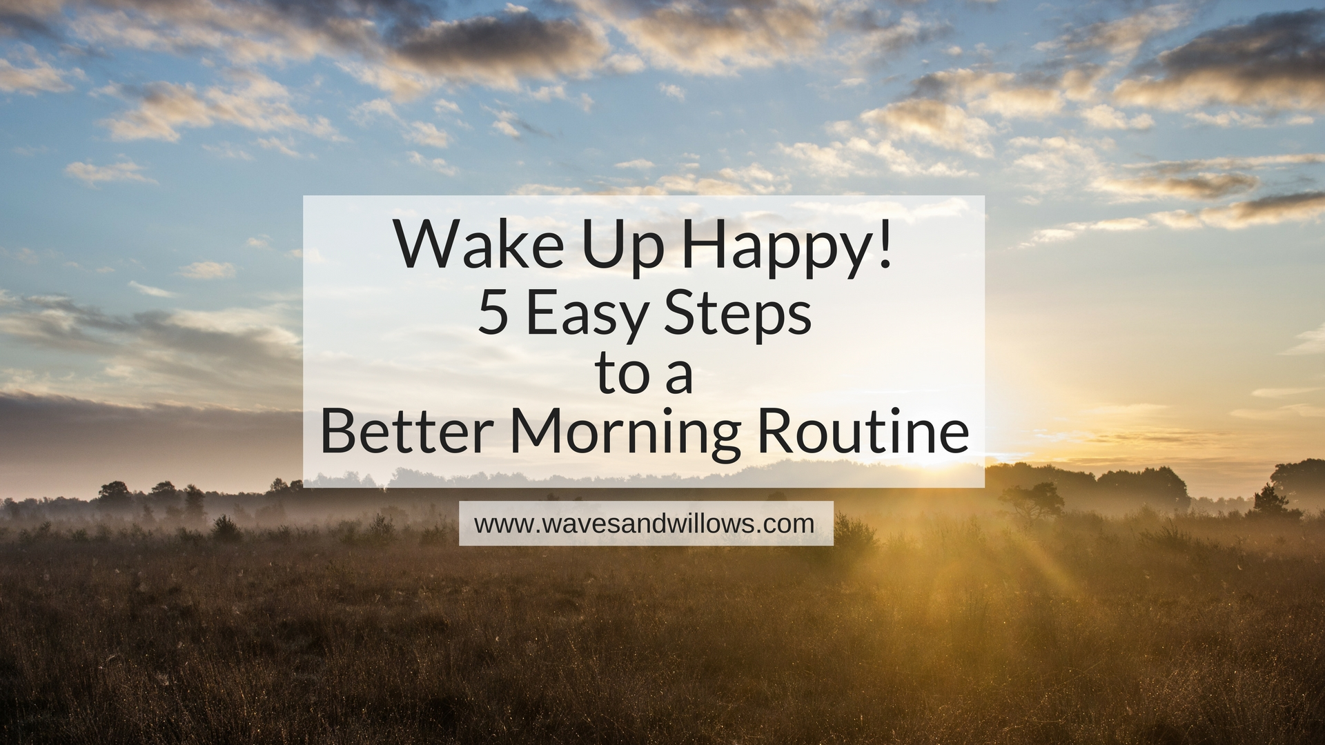 Wake up how happiness begins 50