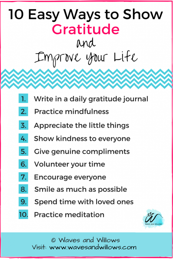 10 Easy Ways to Show Gratitude and Improve Your Life - www.wavesandwillows.com